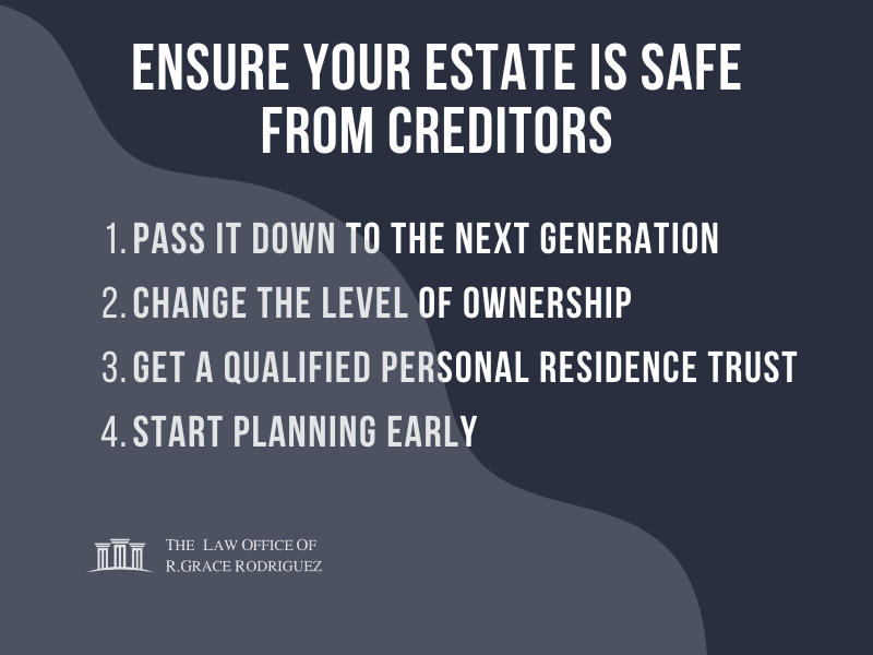Ensure Your Estate Is Safe From Creditors