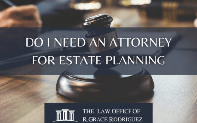 Do I Need An Attorney For Estate Planning?