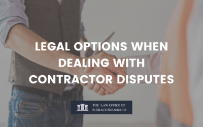 LEGAL OPTIONS WHEN DEALING WITH CONTRACTOR DISPUTES